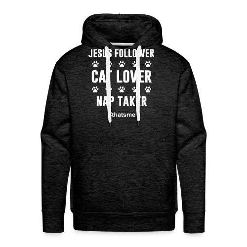 Jesus follower cat lover nap taker - Men's Premium Hoodie