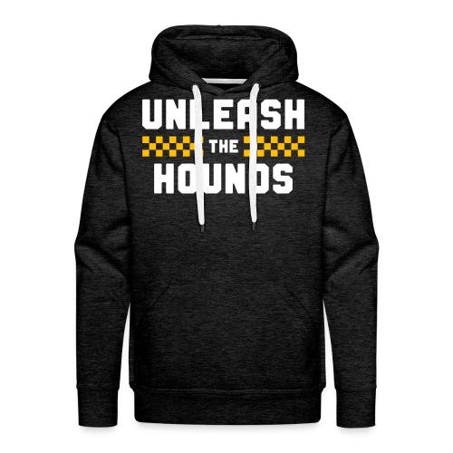 Unleash The Hounds - Men's Premium Hoodie