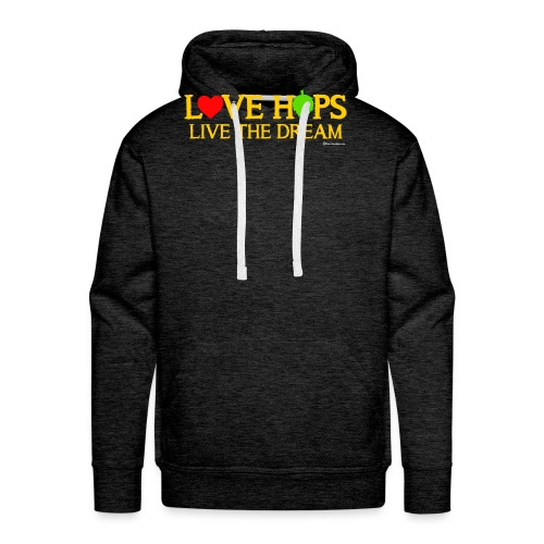 Love Hops Live The Dream - Men's Premium Hoodie
