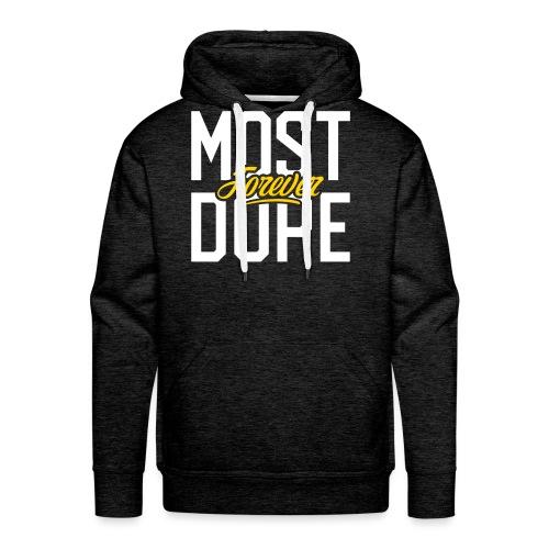 Most Dope Forever - Men's Premium Hoodie