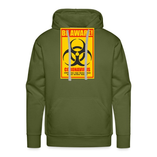 Be aware! Coronavirus biohazard warning sign - Men's Premium Hoodie