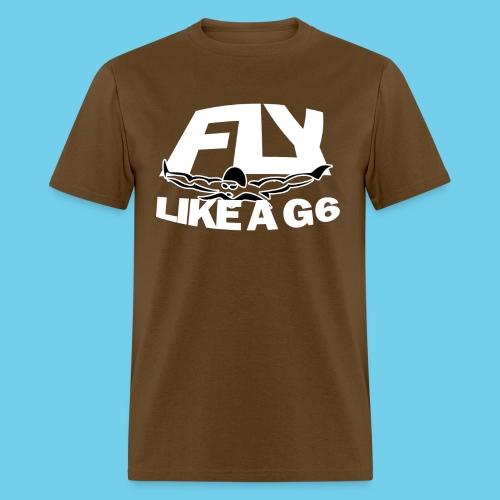 Fly Like a G 6 - Men's T-Shirt