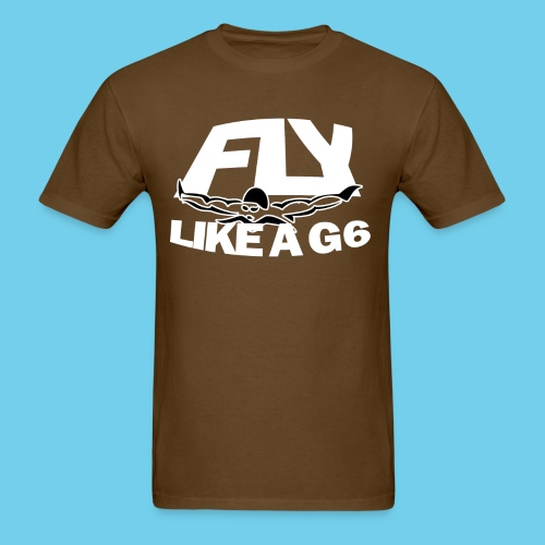 Fly Like a G 6 - Men's T-Shirt