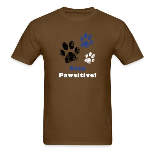 Stay Pawsitive! - Men's T-Shirt