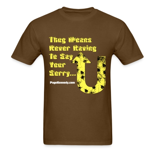 thug means yellow - Men's T-Shirt