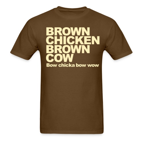 brown chicken bow chicka - Men's T-Shirt