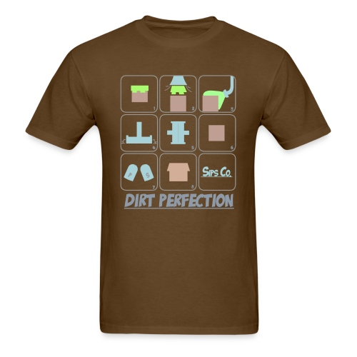 Dirt Perfection - Men's T-Shirt