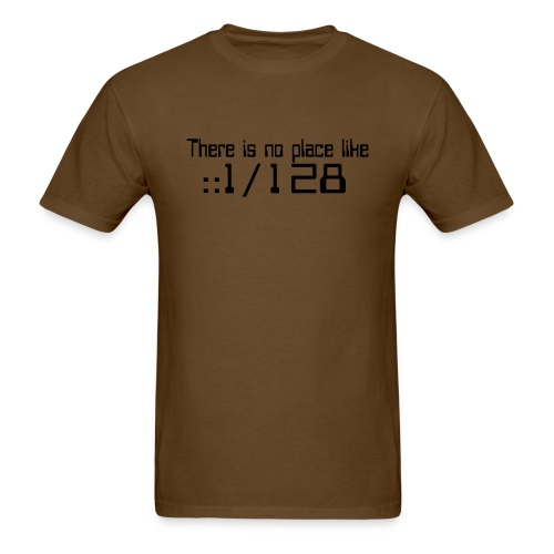 There is no place like localhost IPv6 - Men's T-Shirt