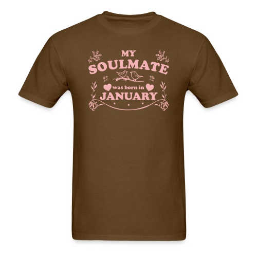 My Soulmate was born in January - Men's T-Shirt
