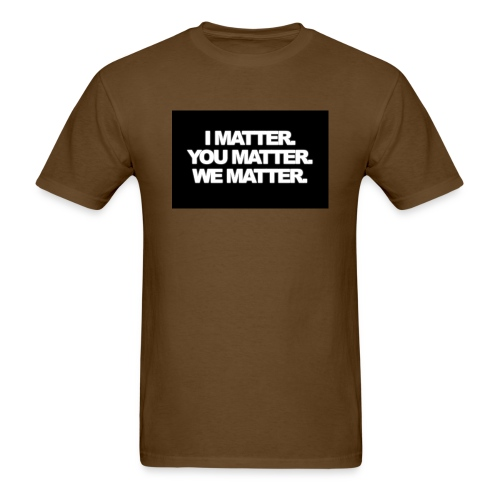 We matter - Men's T-Shirt
