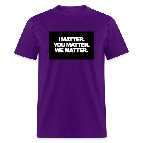 We matter - Men's T-Shirt