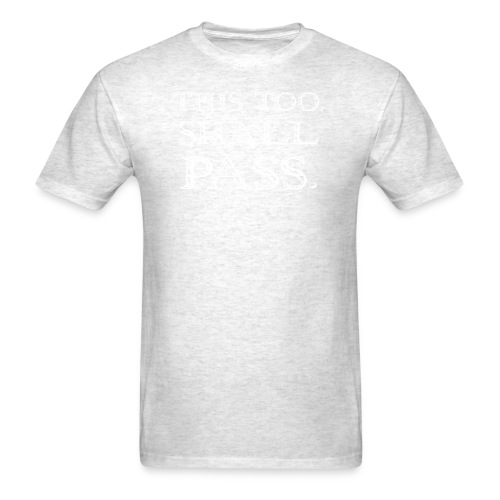 thistooshall - Men's T-Shirt