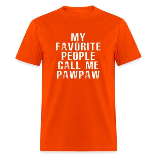 My Favorite People Called me PawPaw - Men's T-Shirt