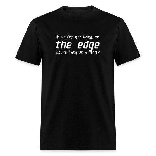 living on the edge - Men's T-Shirt