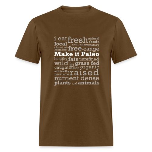 make it paleo shirt light text - Men's T-Shirt