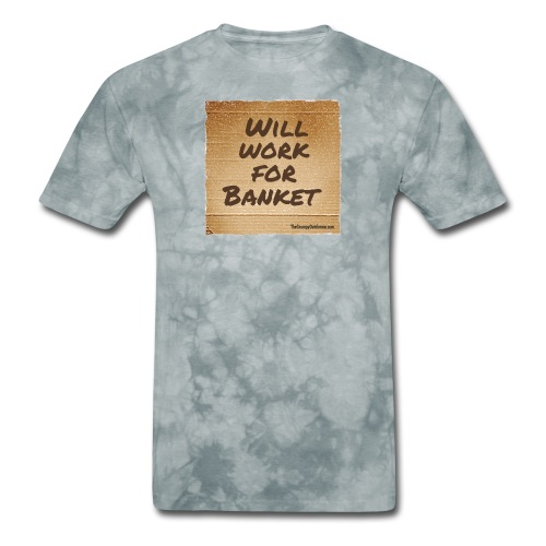 Will Work for Banket - Men's T-Shirt