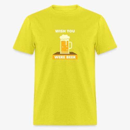 wish you were beer - Men's T-Shirt