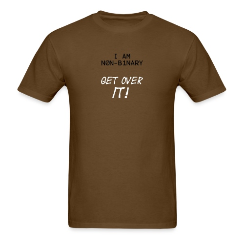 I am Non Binary - Men's T-Shirt