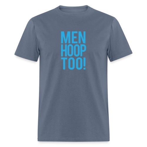 Blue - Men Hoop Too! - Men's T-Shirt