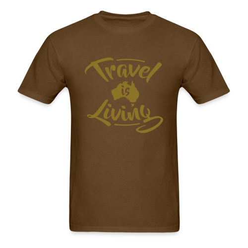 Travel is Living - Men's T-Shirt