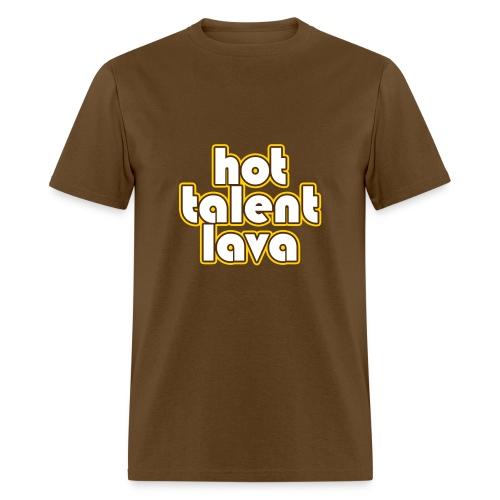 Hot Talent Lava - White Letters - Men's T-Shirt