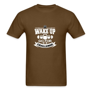 Wake Up and Take the Challenge - Men's T-Shirt