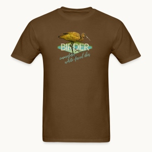 BIRDER - White-faced ibis - Carolyn Sandstrom - Men's T-Shirt