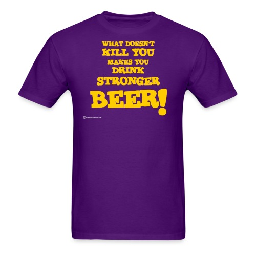 What Doesn't Kill You Makes You Drink Stronger Bee - Men's T-Shirt