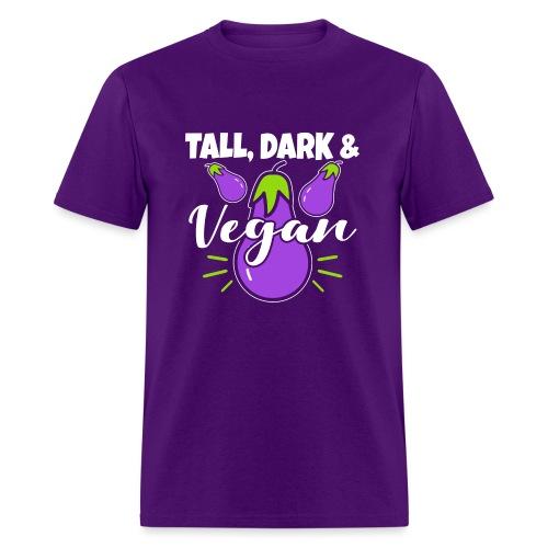 Tall Dark And Vegan - Men's T-Shirt