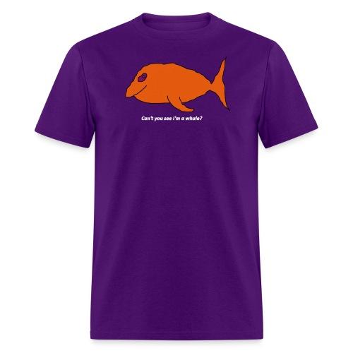 Can't you see I'm a whale? (white text) - Men's T-Shirt