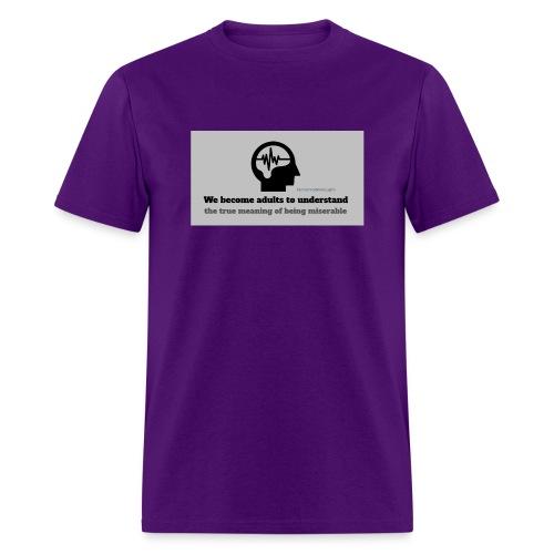 Miserable adulthood - Men's T-Shirt