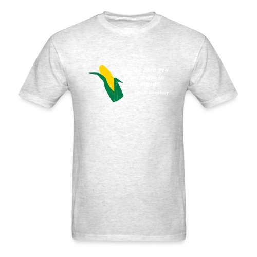 Be The Corn - Men's T-Shirt
