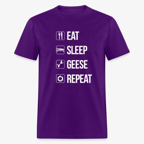 Eat, Sleep, Geese, Repeat - Men's T-Shirt