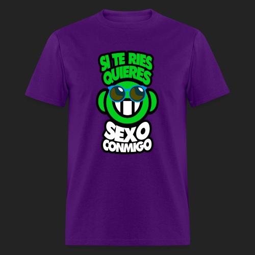 Si te ries quieres sexo conmigo - Men's T-Shirt