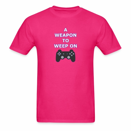 A Weapon to Weep On - Men's T-Shirt