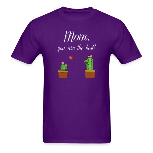 Mom you are the best - Men's T-Shirt