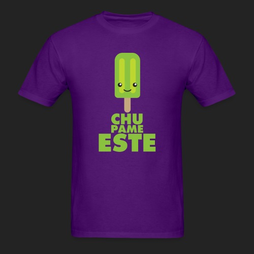 Chupame Este - Men's T-Shirt