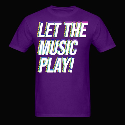Let The Music Play! - Men's T-Shirt