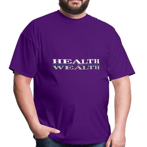 Health Wealth - Men's T-Shirt