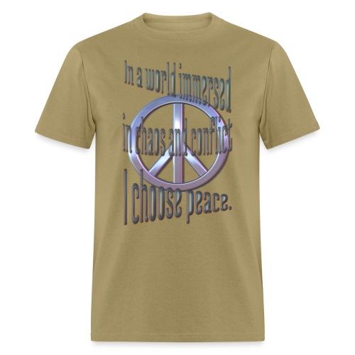 I Choose Peace - Men's T-Shirt