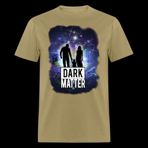 Dark Matter - Men's T-Shirt