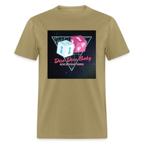 Dice Dice Baby - Men's T-Shirt