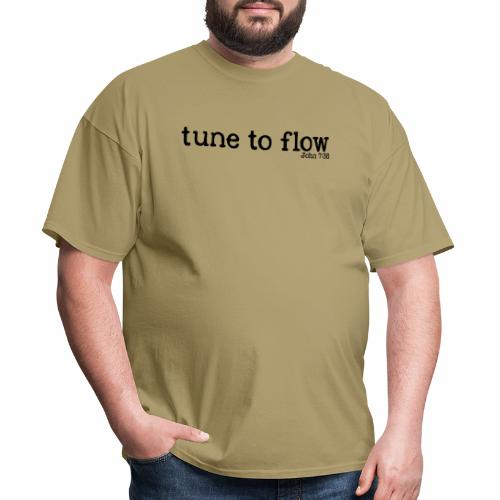 Tune to Flow - Design 2 - Men's T-Shirt