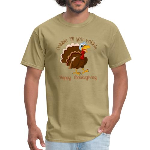 Gobble till you wobble - Men's T-Shirt