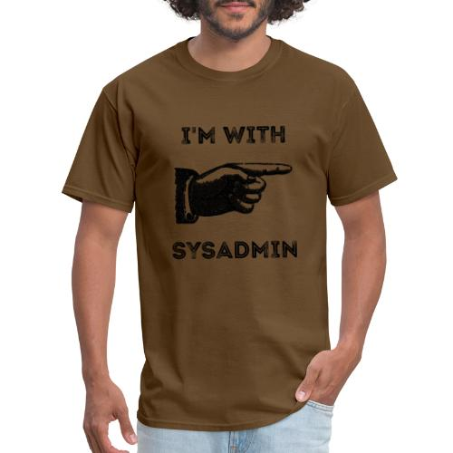 I'm With Sysadmin - Men's T-Shirt