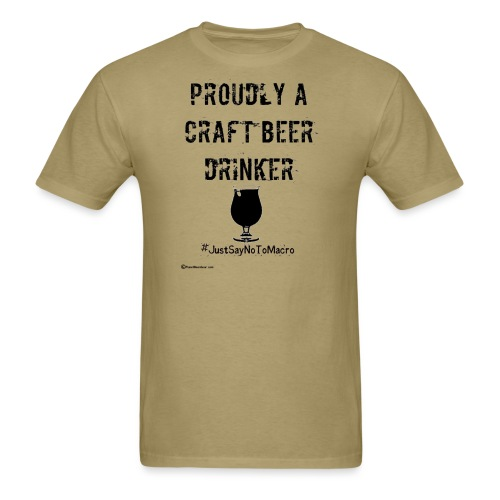 Proudly A Craft Beer Drinker - Men's T-Shirt