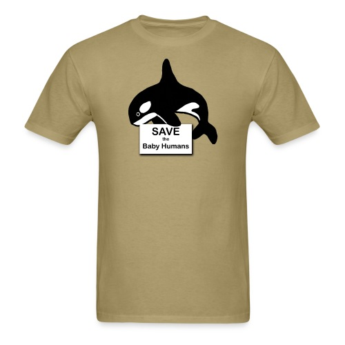 Save the Baby Humans - Men's T-Shirt