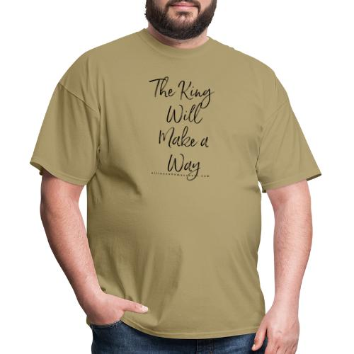 The King Will Make a Way in black - Men's T-Shirt
