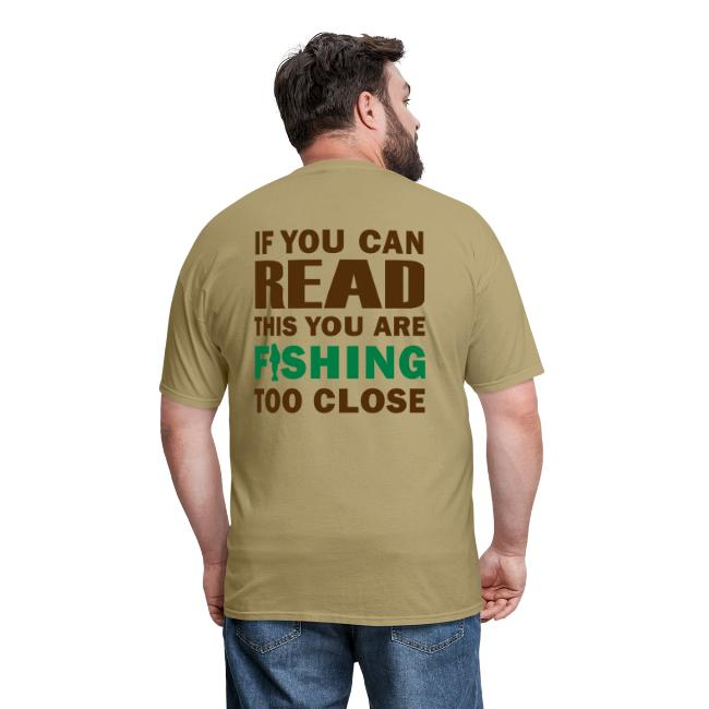 If You Can Read This You Are Fishing Too Close II