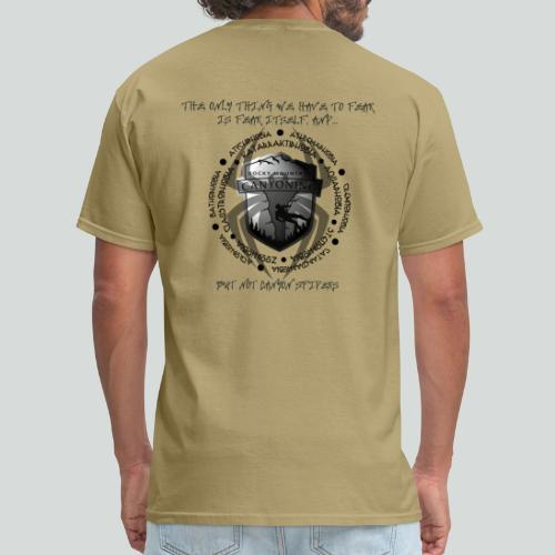 THE ONLY THING TO FEAR-on light back- 2 sided - Men's T-Shirt